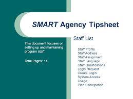 SMART Agency Tipsheet Staff List This document focuses on setting     SMART Agency Tipsheet Staff List This document focuses on setting up and maintaining program staff