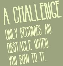 Challenge Quotes & Sayings Images : Page 4