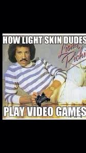 How light skin dudes play video games. | Funny Meme's | Pinterest ... via Relatably.com