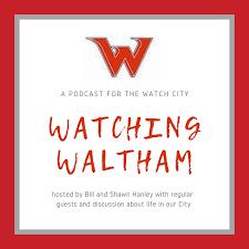Watching Waltham
