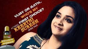 vijay or ajith who s my first choice keerthi suresh open talk who s my first choice keerthi suresh open talk exclusive interview