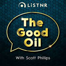 The Good Oil with Scott Phillips