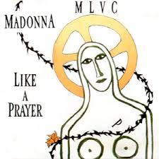 <b>Like a</b> Prayer (song) - Wikipedia