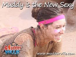 Mudder Memes: Muddy is the New Sexy via Relatably.com