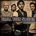 Small Town Sleeper