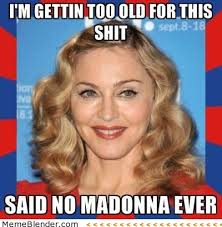 Madonna's Epic Fall-Meme via Relatably.com