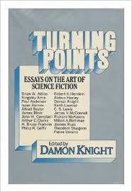 turning points essays on the art of science fiction robert a  turning points essays on the art of science fiction