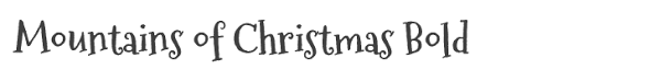 Image result for mountains of christmas font
