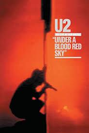 <b>U2</b>: <b>Under A</b> Blood Red Sky - Live At Red Rocks DVD 2008 ...