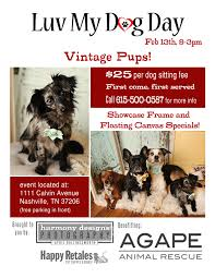 love my dog day agape animal rescue we want to give special thanks to harmony designs photography for hosting this amazing fundraiser and to happy retales for sponsoring lmdd flyer2016