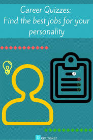 17 best ideas about career quiz assertive career quizzes the best jobs for your personality