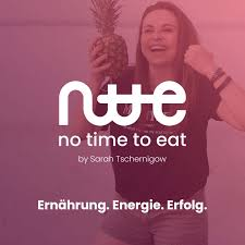 No Time to Eat - Ernährung. Energie. Erfolg.