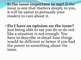 a good topic for a persuasive essay is an issue that brings up  is the issue important to me if the issue is one that matters deeply to