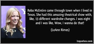 Reba McEntire's quotes, famous and not much - QuotationOf . COM via Relatably.com