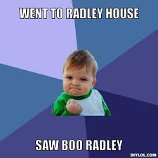 resized_success-kid-meme-generator-went-to-radley-house-saw-boo-radley-d41d8c.jpg via Relatably.com