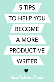 best images about writing editing editor how to become a more productive writer as a blogger or lancer
