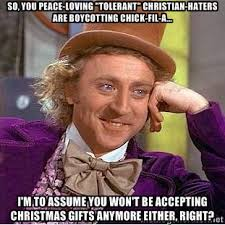 "So, you peace-loving ""tolerant"" Christian-haters are boycotting ... via Relatably.com"