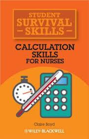Calculation <b>Skills</b> for Nurses ~ Paperback / softback ~ <b>Claire Boyd</b> ...