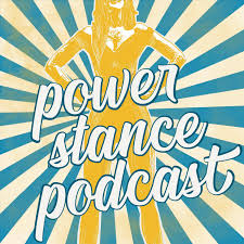 Power Stance Podcast