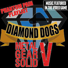 Music Featured in the Video <b>Game</b>: <b>Metal Gear Solid V</b> (Diamond ...