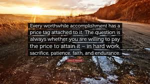 john c maxwell quote every worthwhile accomplishment has a john c maxwell quote every worthwhile accomplishment has a price tag attached to