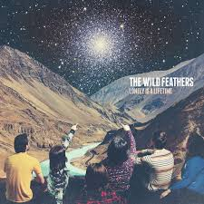 The <b>Wild Feathers</b> – <b>Lonely</b> Is A Lifetime Lyrics | Genius Lyrics