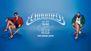 <b>Chromeo</b> - <b>Head</b> Over Heels 6.15 www.chromeo.net | Facebook