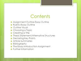 thesis writing assignment Contents Assignment Outline Essay Outline Rubric Essay Outline Outline Visual