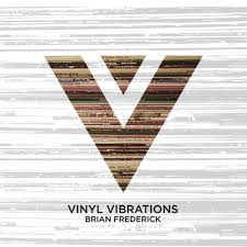 Vinyl Vibrations with Brian Frederick podcast