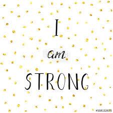 نتيجة بحث الصور عن i am strong