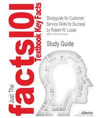 studyguide for customer service skills for success by lucas studyguide for customer service skills for success by lucas robert w isbn 9780073545448