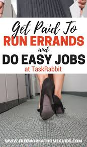 best images about best of work from home guide on taskrabbit get paid to run errands and do small jobs