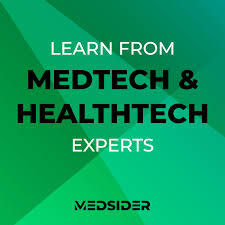 Medsider: Learn from MedTech and HealthTech Experts