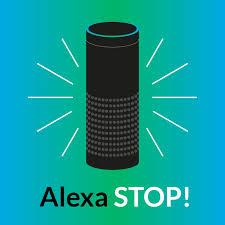 Alexa Stop Podcast
