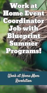 best ideas about event coordinator jobs writing work at home event coordinator job blueprint summer programs