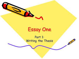 essayessay part  writing the thesis objectives what you should  essay one part  writing the thesis objectives what you should know after