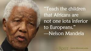 Best Black History Quotes: Nelson Mandela on African Pride - The Root