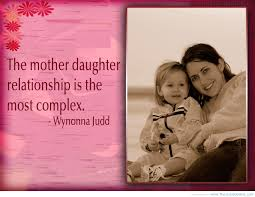 best images about daughter quotes my mom mom 17 best images about daughter quotes my mom mom and daughter quotes