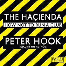 The <b>Hacienda</b> Abridged - Аудиокнига - <b>Peter Hook</b> - Storytel