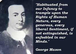 George Mason Quotes. QuotesGram via Relatably.com