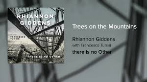 Rhiannon Giddens - <b>Trees on the</b> Mountains (Official Audio ...