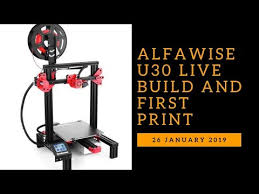 <b>Alfawise</b> U30 Live Build and First <b>Print</b> - YouTube