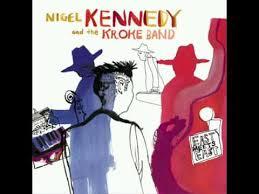 <b>Nigel Kennedy</b> And Kroke - Ederlezi - YouTube