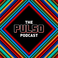 The Pulso Podcast