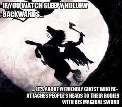 Sleepy Hollow   Horror Humor via Relatably.com