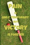 <b>Pain Is Only Temporary</b> But Victory Is Forever: Notebook 6x9inches ...