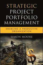 <b>Strategic Project</b> Portfolio Management - Moore <b>Simon Moore</b> - E ...