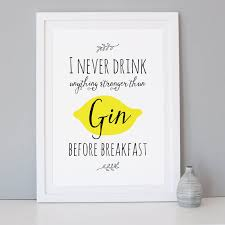 Gin Before Breakfast' Gin Quote Print - Mleko