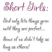 Short Girl Quotes on Pinterest | Small Girl Problems, Short Girl ... via Relatably.com