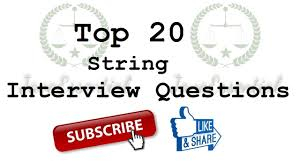top 20 string coding interview questions frequently asked top 20 string coding interview questions frequently asked